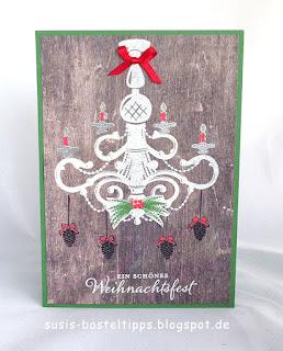 """Karte mit Kronleuchter und Stempelset """"Festliche Grüße"""" zu Weihnachten und als Ermutigung von Stampin' Up! Demonstratorin in Coburg (Susis Basteltipps)"""