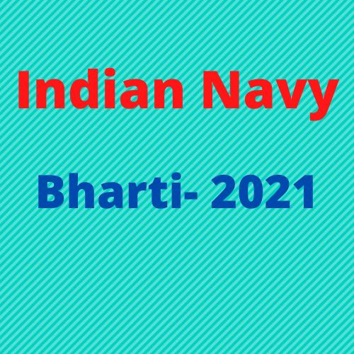 Indian Navy SSC Executive IT Branch Bharti 2021- भारतीय नौसेना एसएससी कार्यकारी आईटी शाखा भर्ती 2021