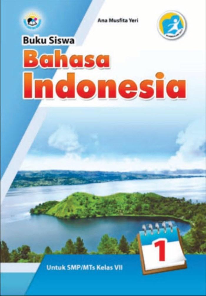 Buku Siswa Bahasa Indonesia 1 untuk SMP/MTs Kelas VII Kurikulum 2013