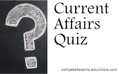Current Affairs - compete4exams eduvictors
