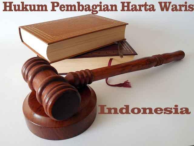 hukum pembagian harta waris di indonesia