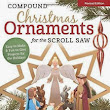 Compound Christmas Ornaments for the Scroll Saw - Free Ebooks pdf download