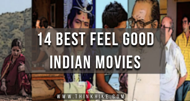 best feel good indian movies