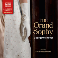 Book cover: Audio cover of The Grand Sophy by Georgette Heyer