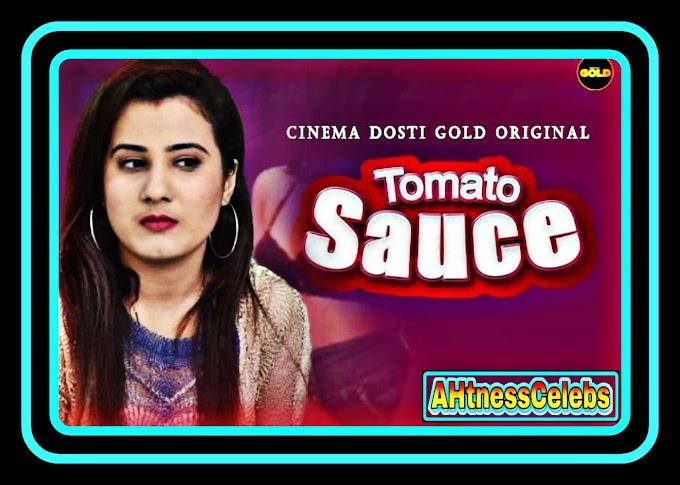 Tomato Sauce (2021) - CinemaDosti Originals Hindi Short Film