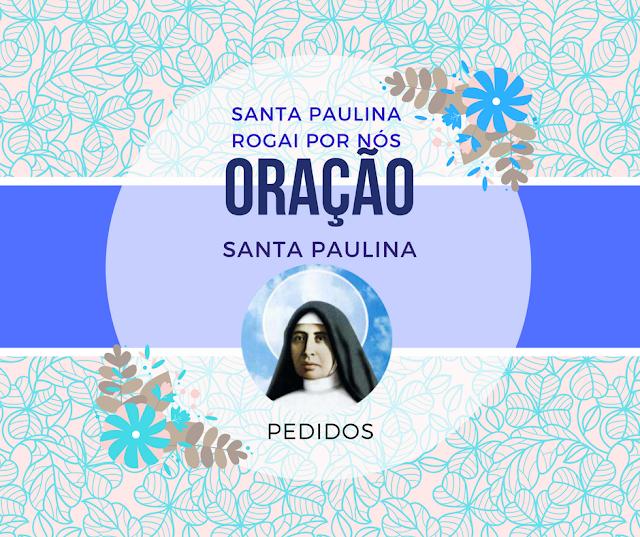 Pedido de orações a Santa Paulina
