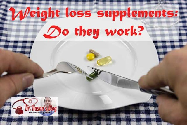 Weight loss supplements: Do they even work?