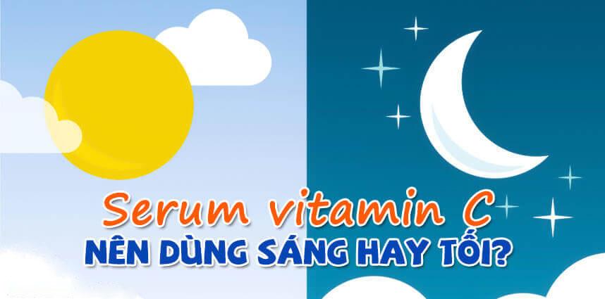 Sử dụng vitamin C vào buổi sáng hay tối từng là chủ đề tranh luận của rất nhiều beauty blogger