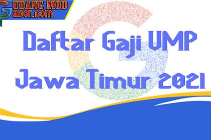 Daftar Gaji UMP UMK UMR Surabaya Jawa Timur Terbaru 2021