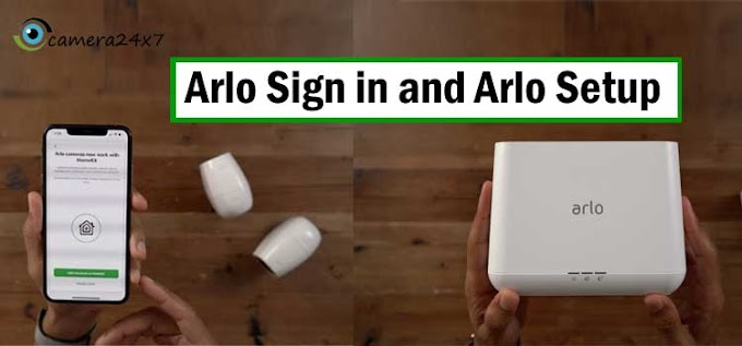 A Know-how on How To Process Arlo Sign in and Arlo Setup