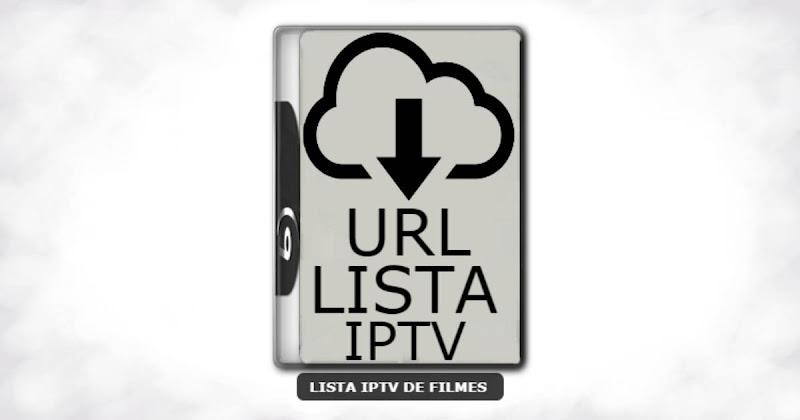 Url fixa e download direto da lista iptv de filmes