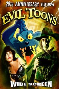 Watch Evil Toons Online Free in HD
