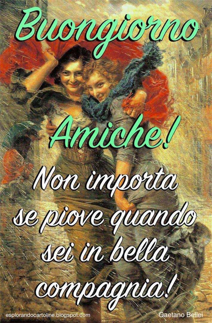 Cdb Cartoline Per Tutti I Gusti Cartolina Buongiorno Amiche