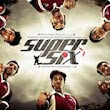 Film And songs: Super six