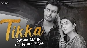 TIKKA LYRICS SONIA MANN FT. ROMEY MAAN