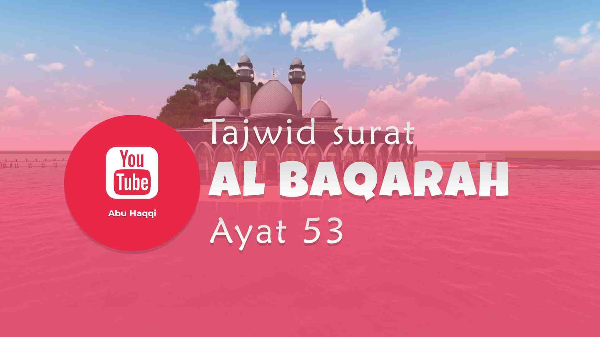 Tajwid surat Al Baqarah ayat 53