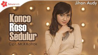 Lirik Lagu Konco Roso Sedulur - Jihan Audy
