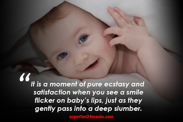 It is a moment of pure ecstasy and satisfaction when you see a smile flicker on baby's lips, just as they gently pass into a deep slumber.