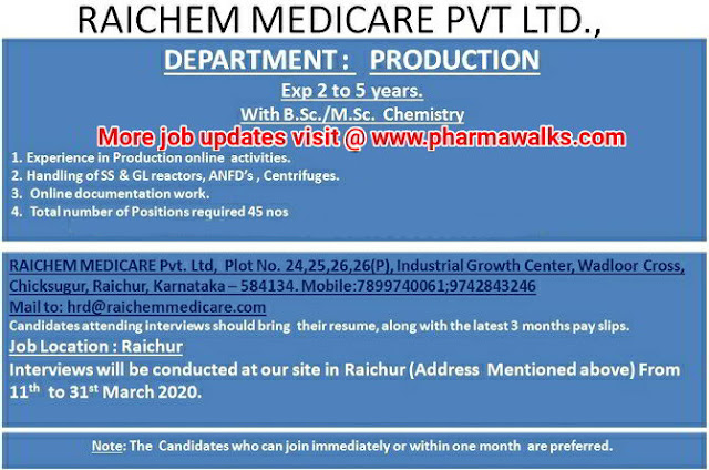 Rai Chem Medicare Walk-in interview for Production department on 13th - 31st Mar' 2020