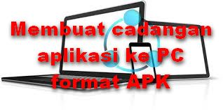 Cara simpan aplikasi android jadi Apk di PC