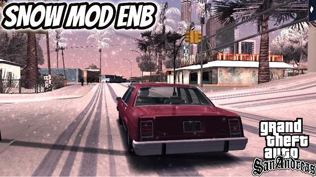GTA SAN ANDREAS SNOW MOD ENB DOWNLOAD