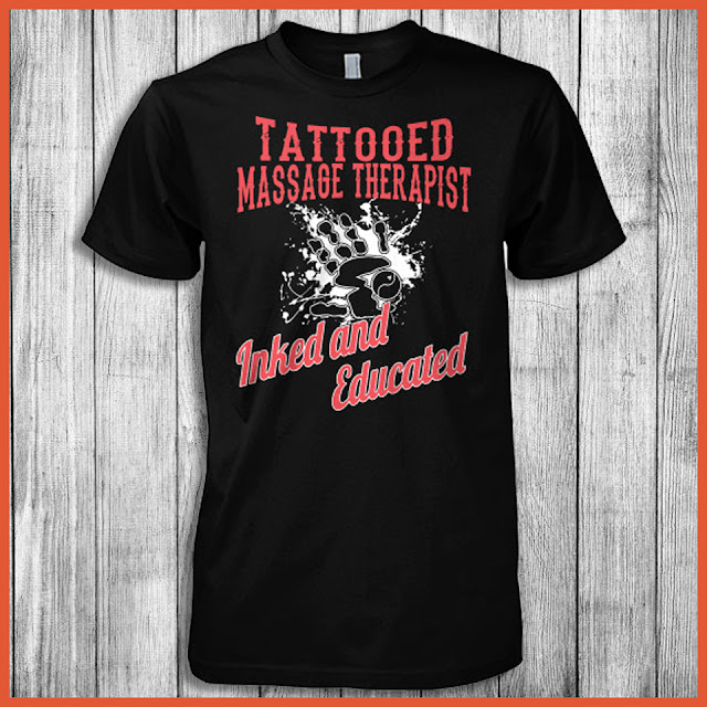 Tattooed Massage Therapist Inked And Educated Shirt