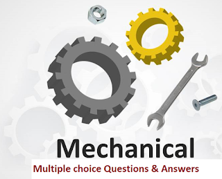 Mechanical Engineering Objective Questions & Answers