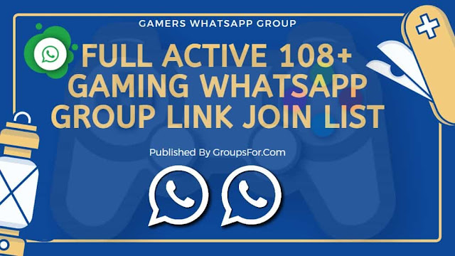 Latest 108+ Gaming WhatsApp Group Link | Gaming Group Link