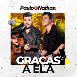 Download Graças a Ela – Paulo e Nathan Mp3 Torrent