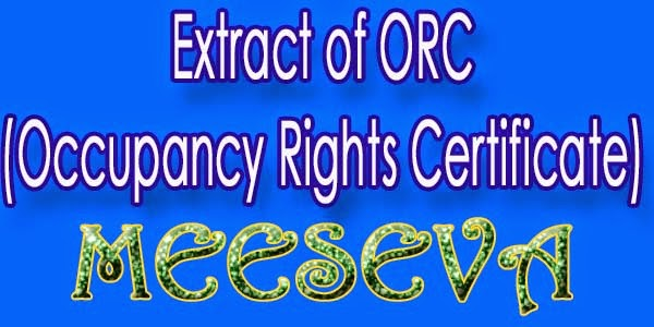 Extract of ORC (Occupancy Rights Certificate) Apply Meeseva