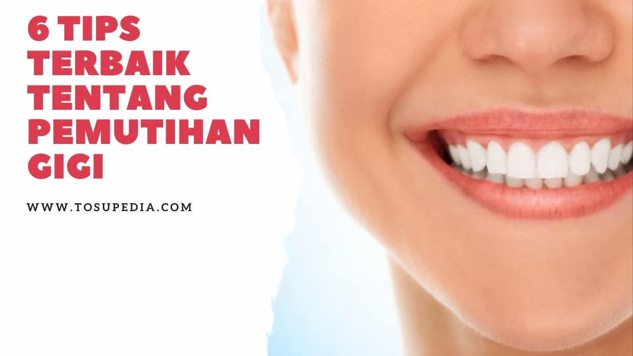 6-tips-terbaik-tentang-pemutihan-gigi