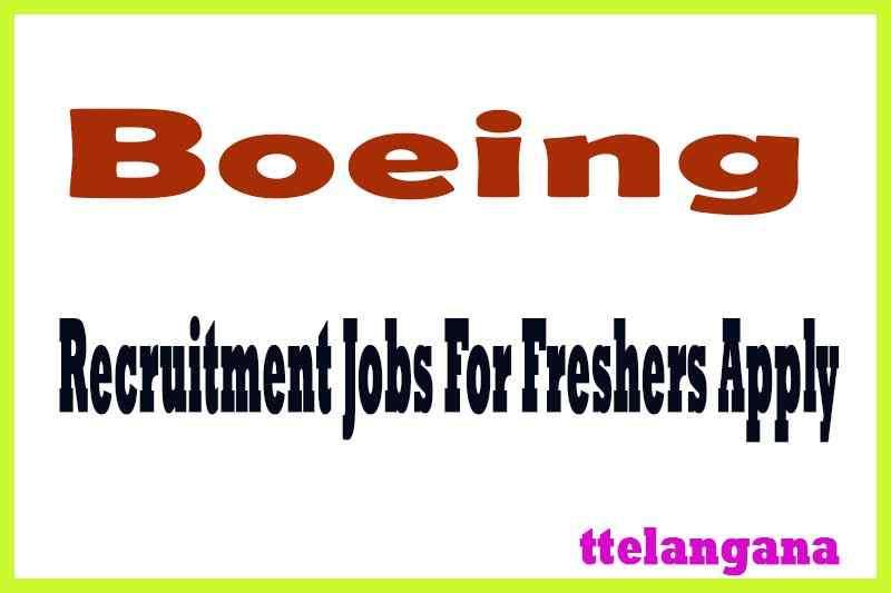 Boeing Recruitment Jobs For Freshers Apply
