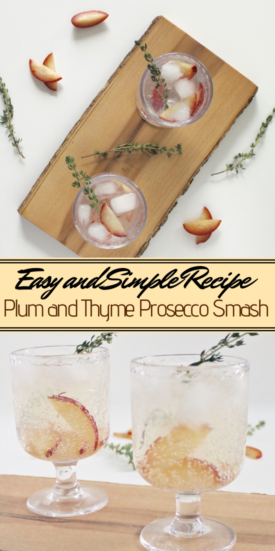 Plum and Thyme Prosecco Smash  #healthydrink #easyrecipe #cocktail #smoothie