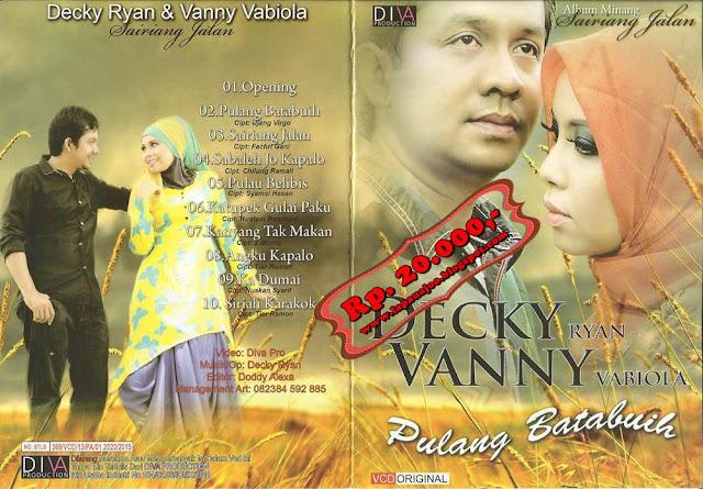 Vanny Vabiola & Decky Ryan - Pulang Batabuih (Album Minang Sairiang Jalan)