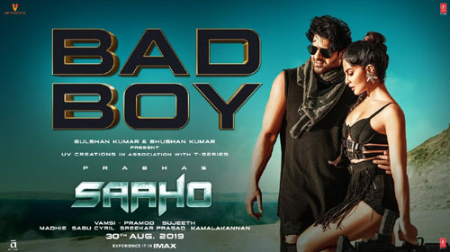 Bad Boy Lyrics - Saaho - Badshah - Prabhas and Jacqueline Fernandez