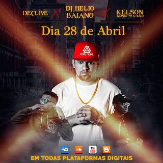 Dj Helio Baiano X Kelson Most Wanted X Declive - Toda Boa