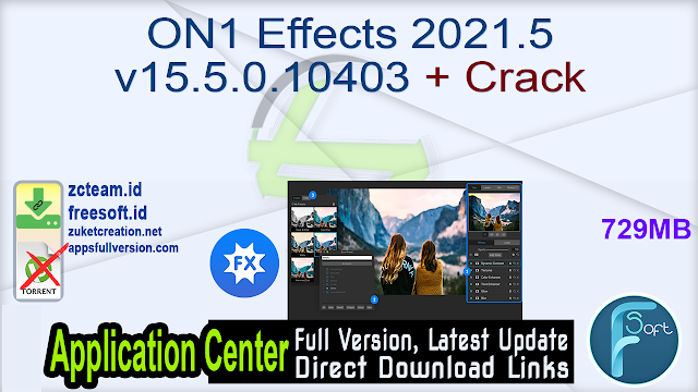 ON1 Effects 2021.5 v15.5.0.10403 + Crack_ ZcTeam.id