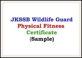 JKSSB Wildlife Guard Physical Fitness Certificate (Sample) PDF Download Link