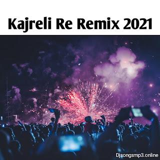 Kajreli Re song remix