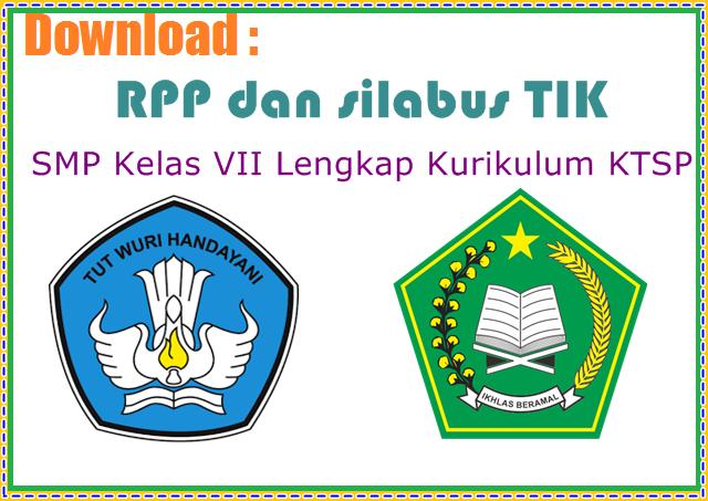 RPP dan silabus TIK SMP Kelas VII Lengkap Kurikulum KTSP