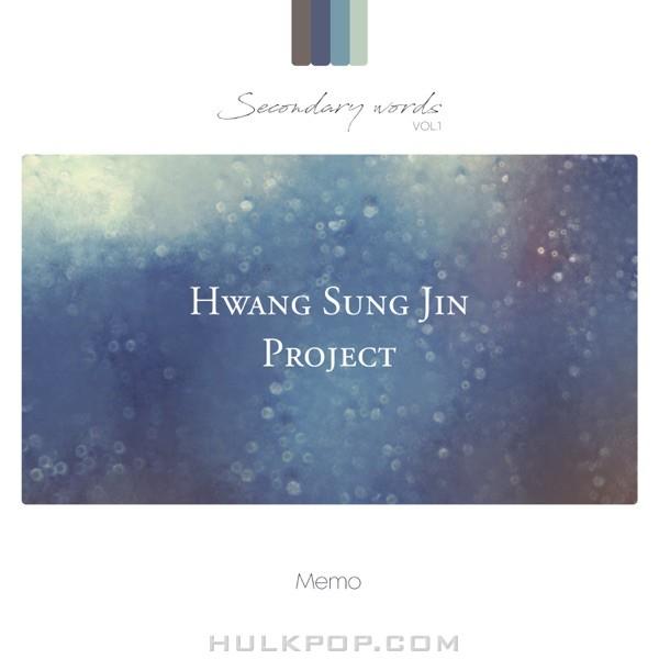 Sung Jin Hwang – MEMO (feat. Jeon Jin Ju) [from Hwang Sung Jin Project Secondary words vol.1] – Single