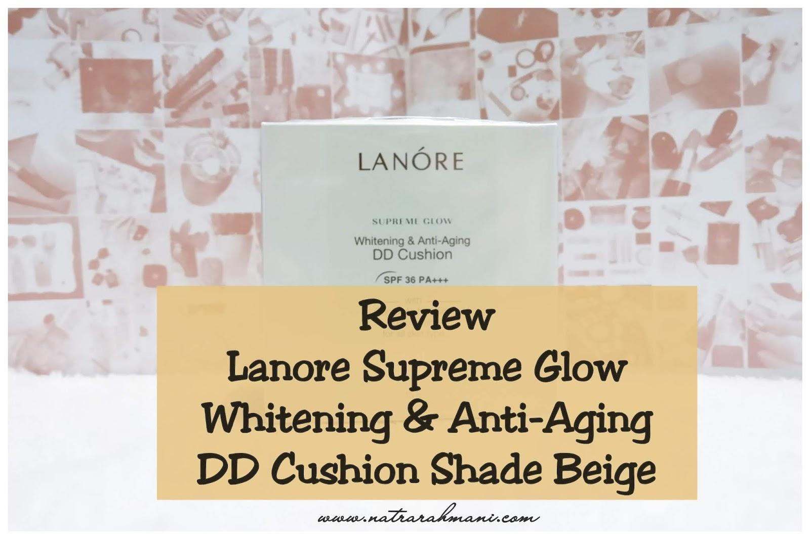review-lanore-dd-cushion-natrarahmani