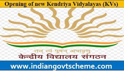 Opening New Kendriya Vidyalayas