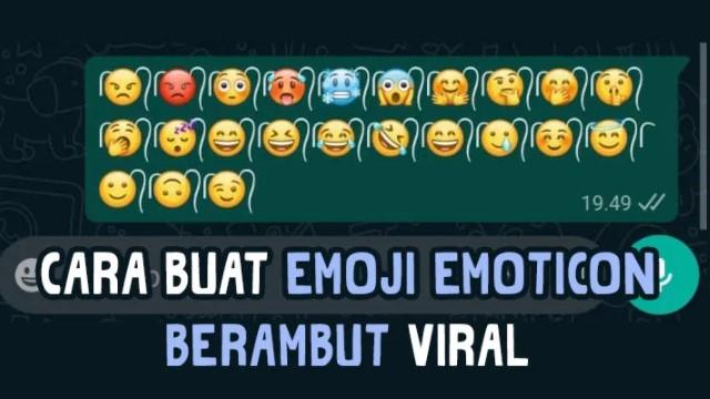 Cara Membuat Emoji Berambut, Bisa Pamer ke Teman!