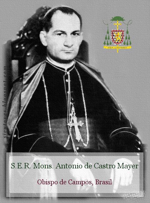 """Resultado de imagen de Mons. antonio de casttro mayer"""""""