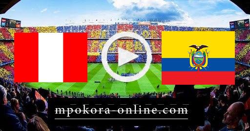 مشاهدة مباراة  الأكوادور والبيرو بث مباشر كورة اون لاين 23-06-2021 كوبا امريكا