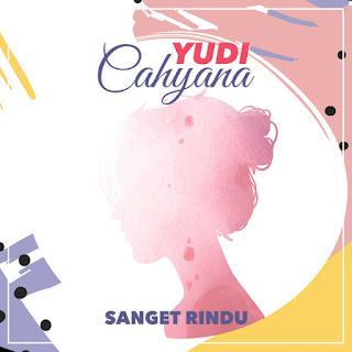 Yudi Cahyana - Sanget Rindu on iTunes
