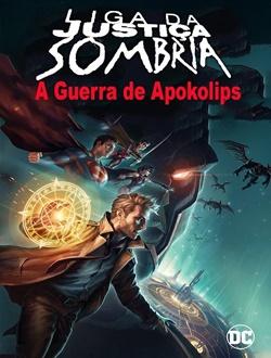 Baixar Liga da Justiça Sombria: Guerra de Apokolips 2020 MP4 Dublado e Legendado