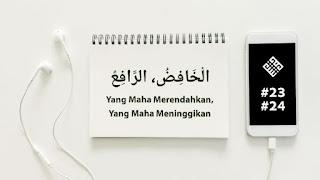al-khafidh dan ar-rafi'