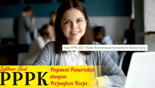 Soal PPPK Guru 2021 Materi Kompetensi Bidang